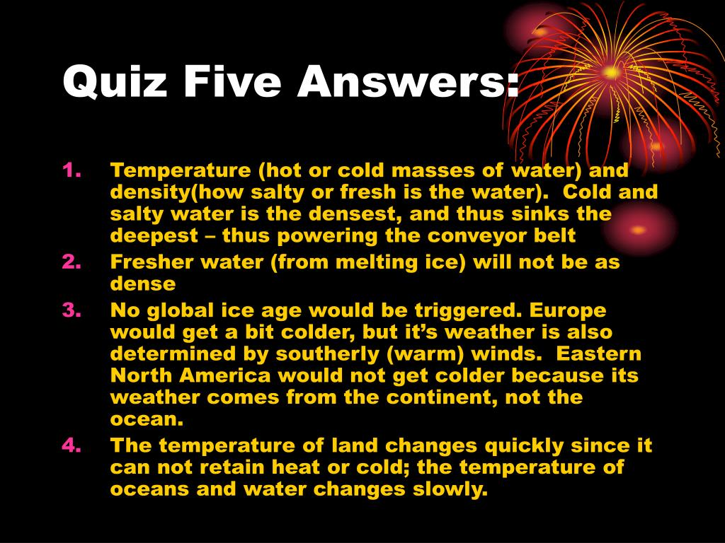 Quiz Five Answers: