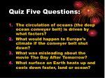 quiz five questions