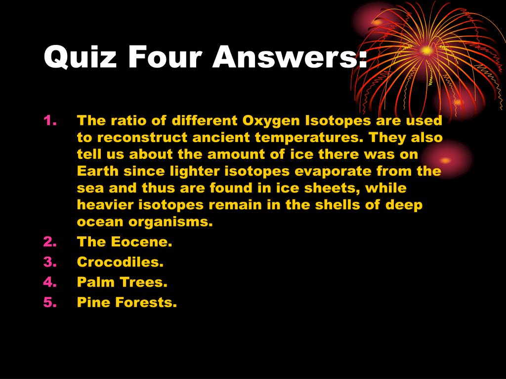 Quiz Four Answers: