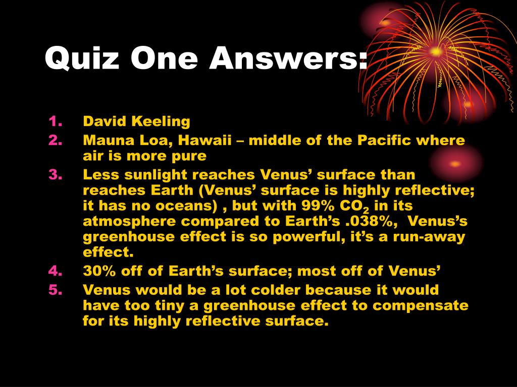 Quiz One Answers: