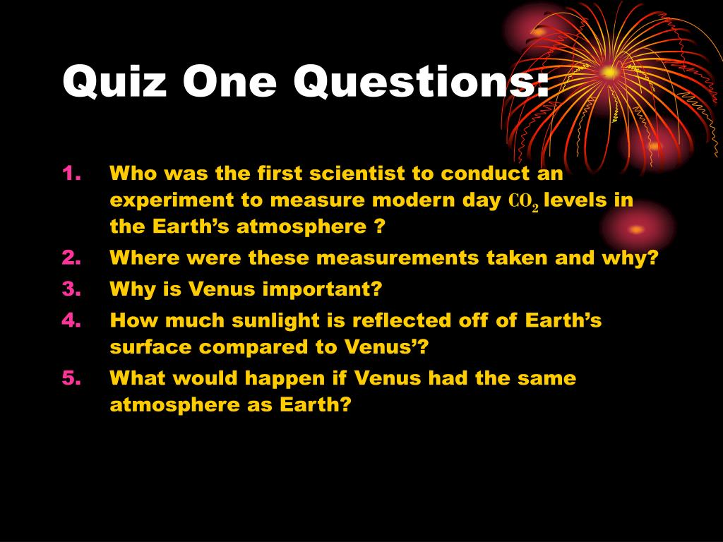 Quiz One Questions: