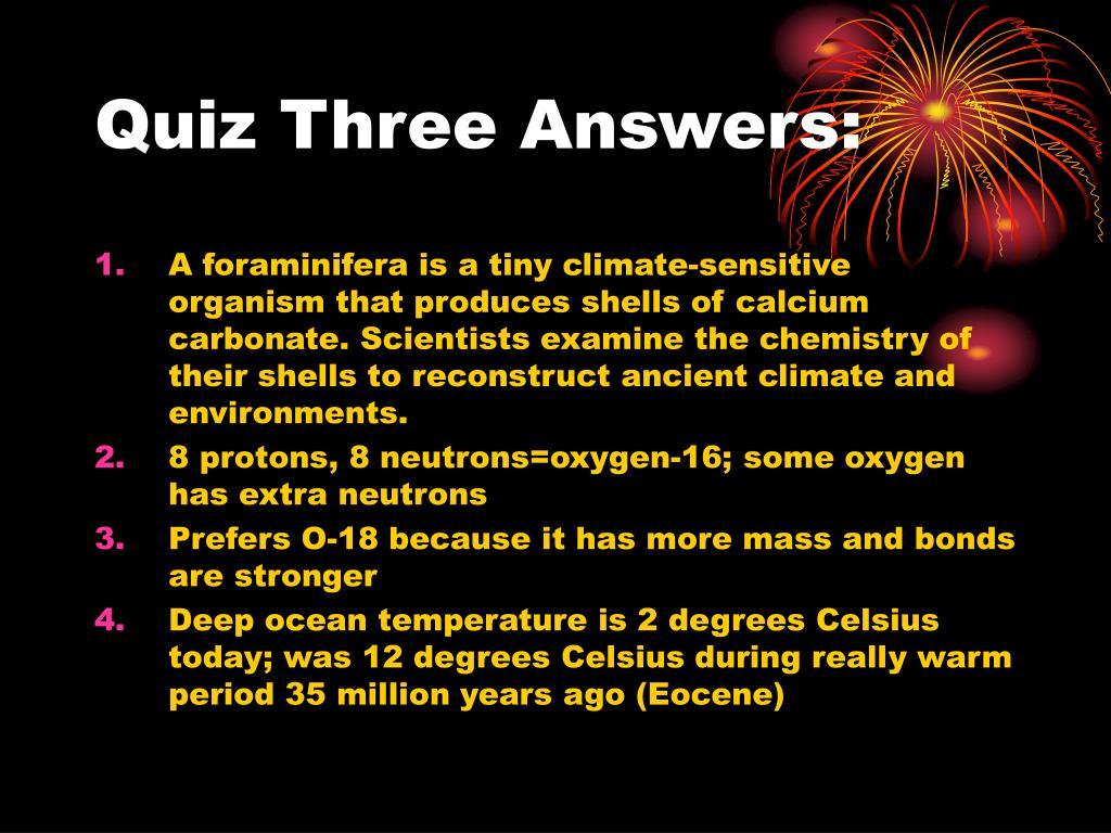 Quiz Three Answers:
