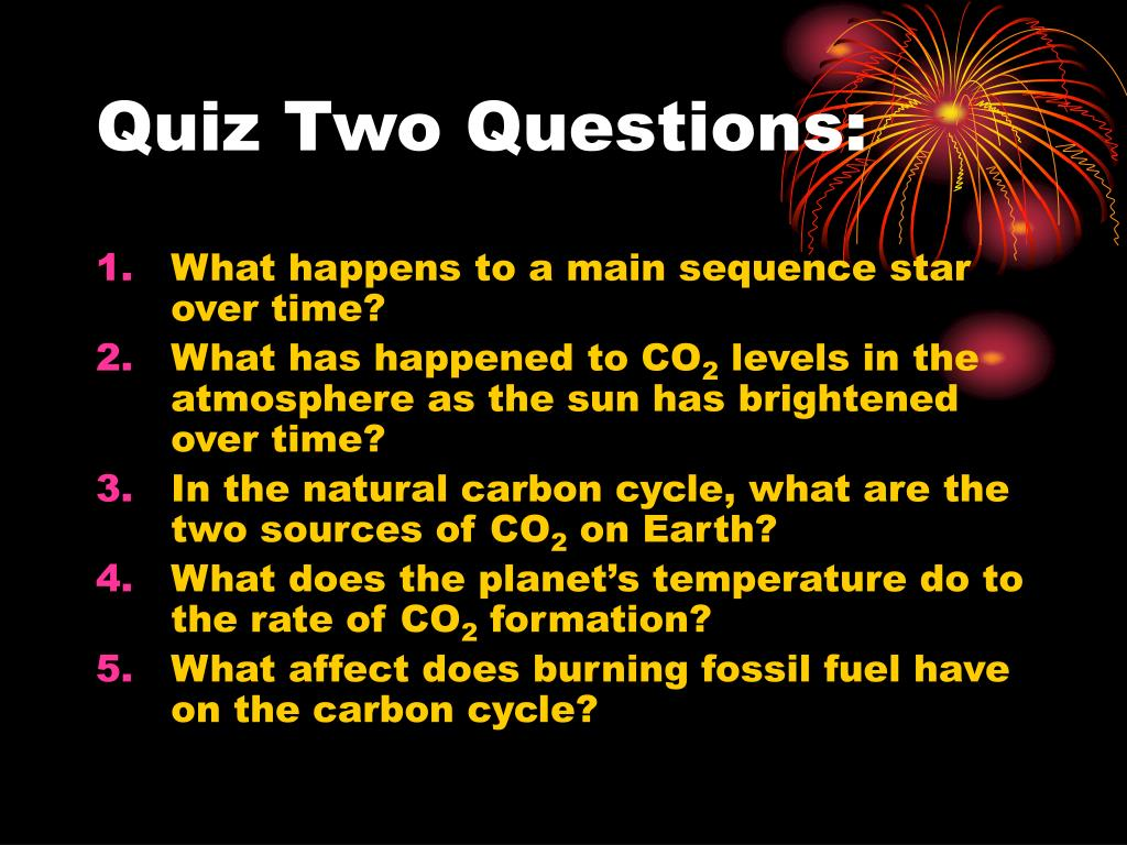 Quiz Two Questions: