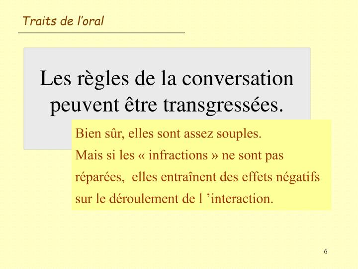 Traits de l'oral