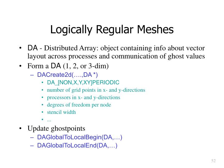 Logically Regular Meshes