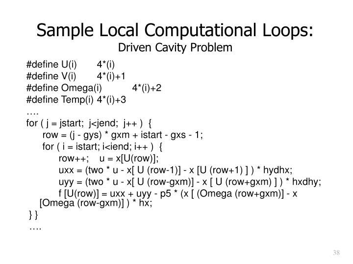 Sample Local Computational Loops: