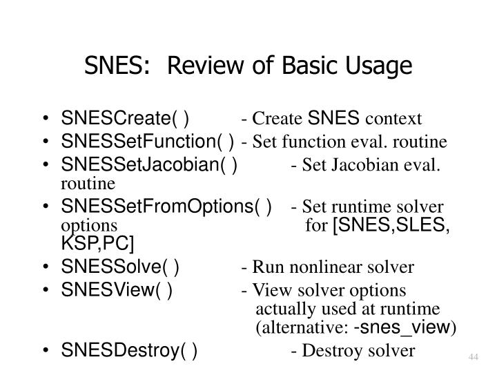 SNES:  Review of Basic Usage