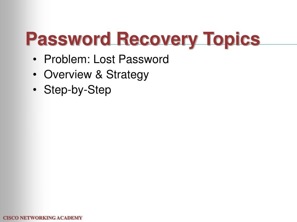 Password Recovery Topics