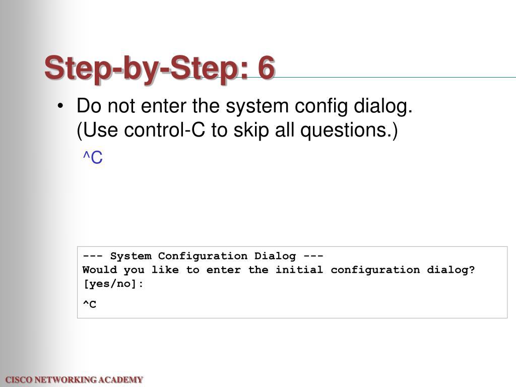 Step-by-Step: 6