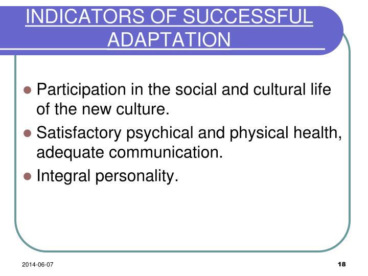 INDICATORS OF SUCCESSFUL ADAPTATION