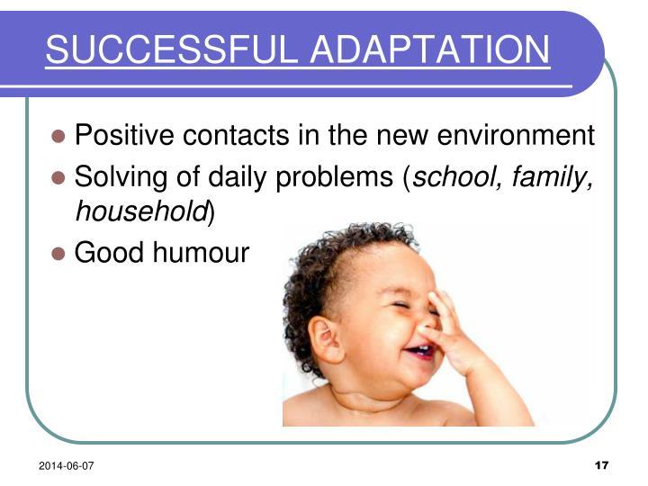 SUCCESSFUL ADAPTATION