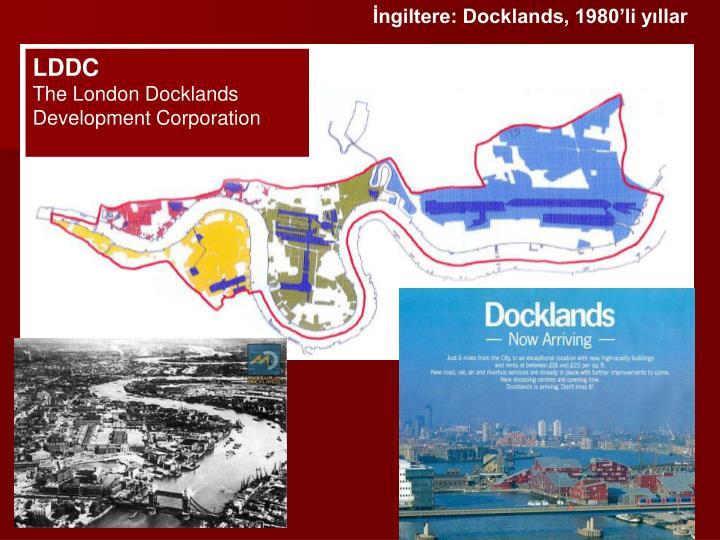 İngiltere: Docklands, 1980'li yıllar