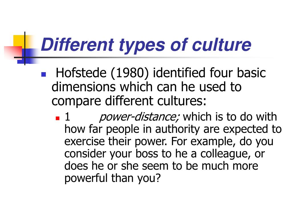 Different types of culture
