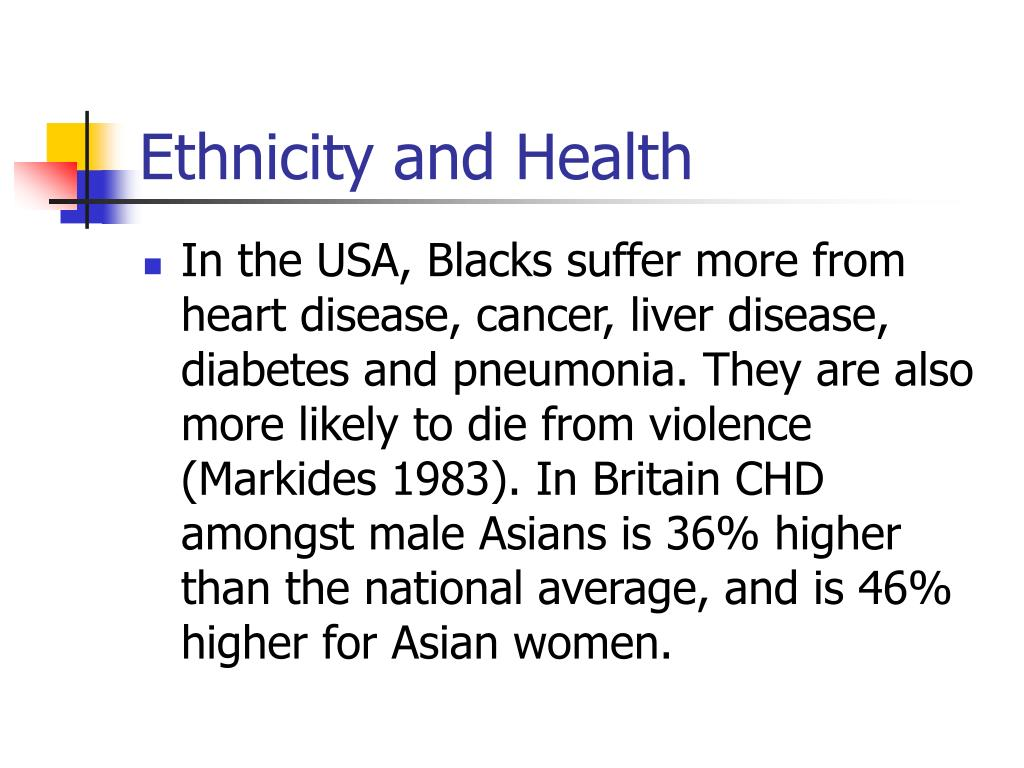 Ethnicity and Health