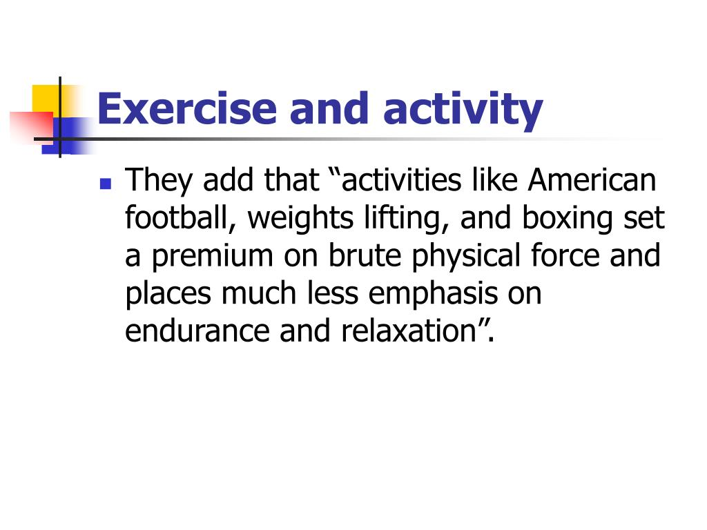Exercise and activity