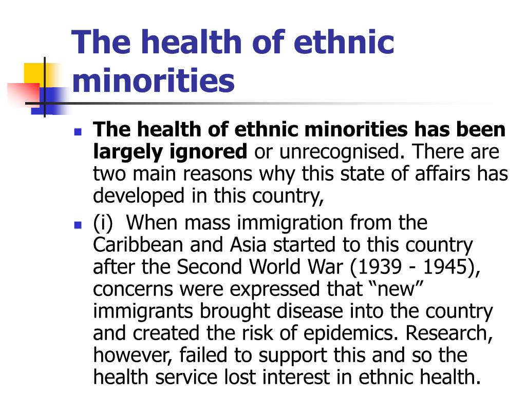 The health of ethnic minorities
