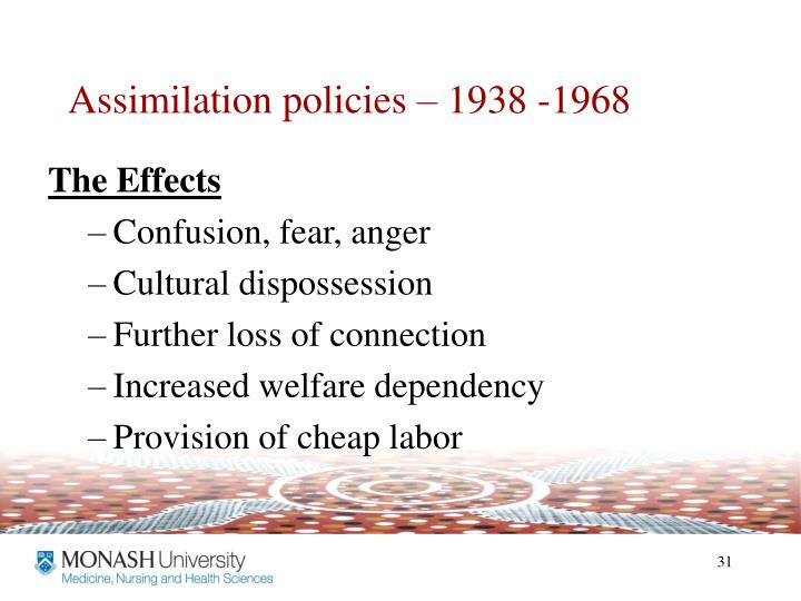Assimilation policies – 1938 -1968