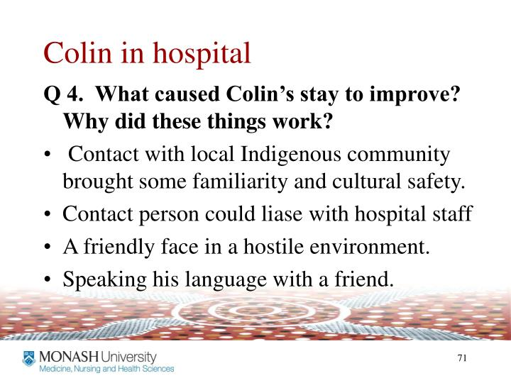 Colin in hospital