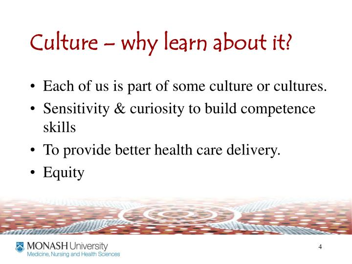 Culture – why learn about it?