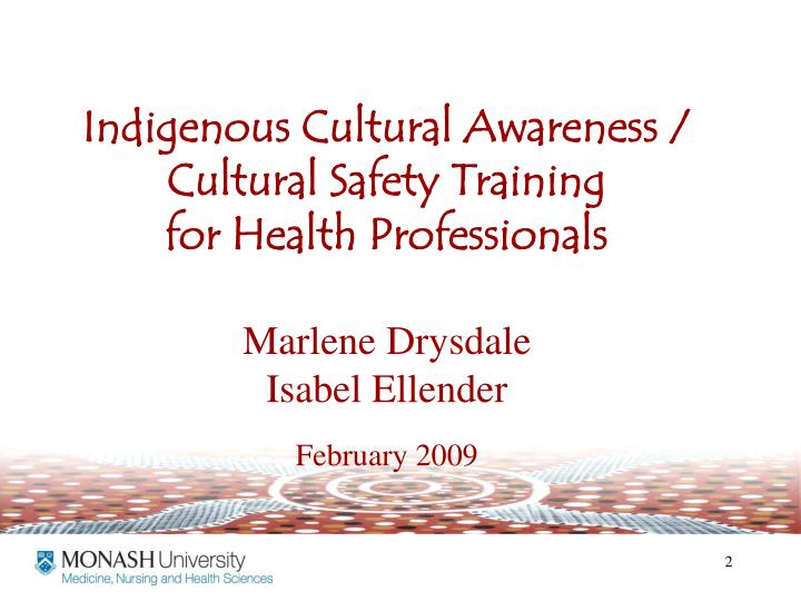 Indigenous Cultural Awareness / Cultural Safety Training