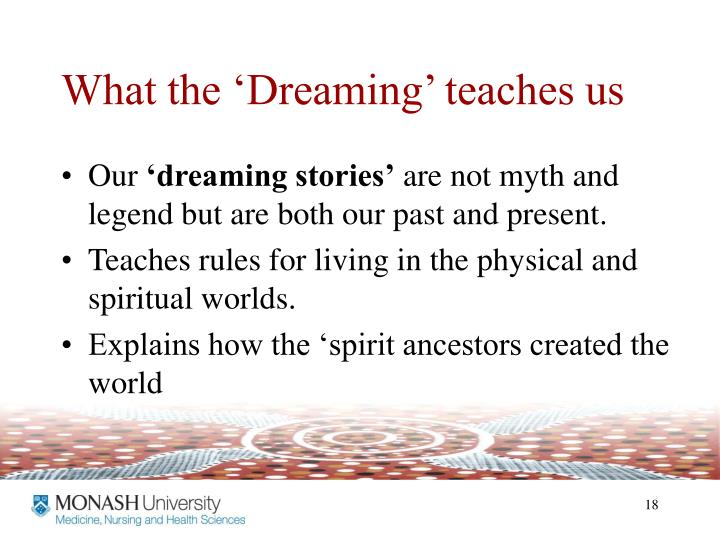 What the 'Dreaming' teaches us