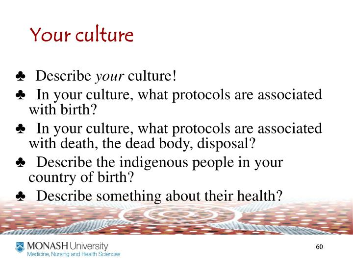 Your culture