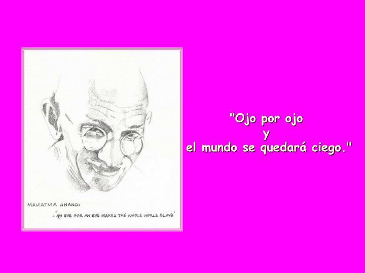 """""""Ojo por ojo"""
