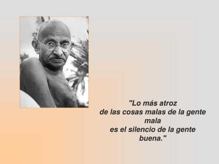"""""""Lo más atroz"""
