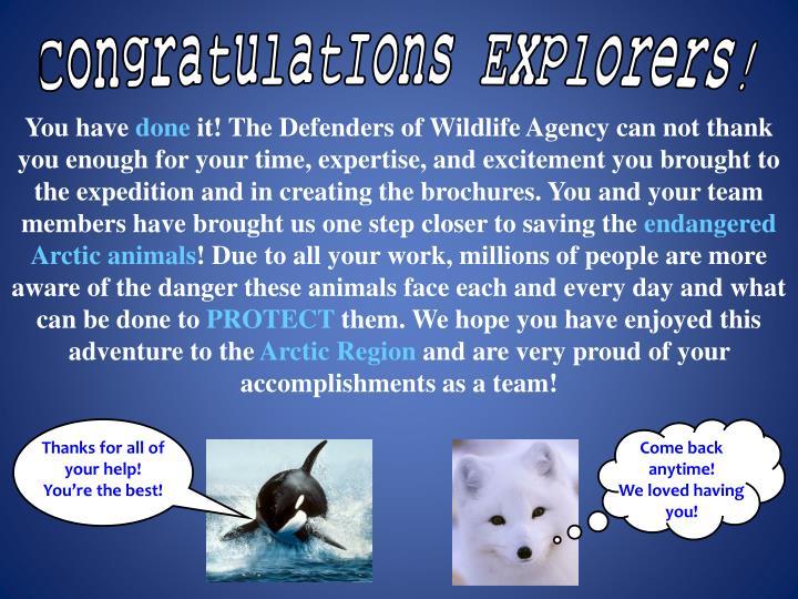 CongratulatIons Explorers!