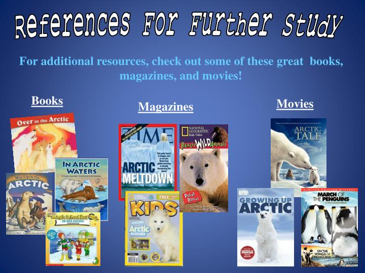 References For Further Study