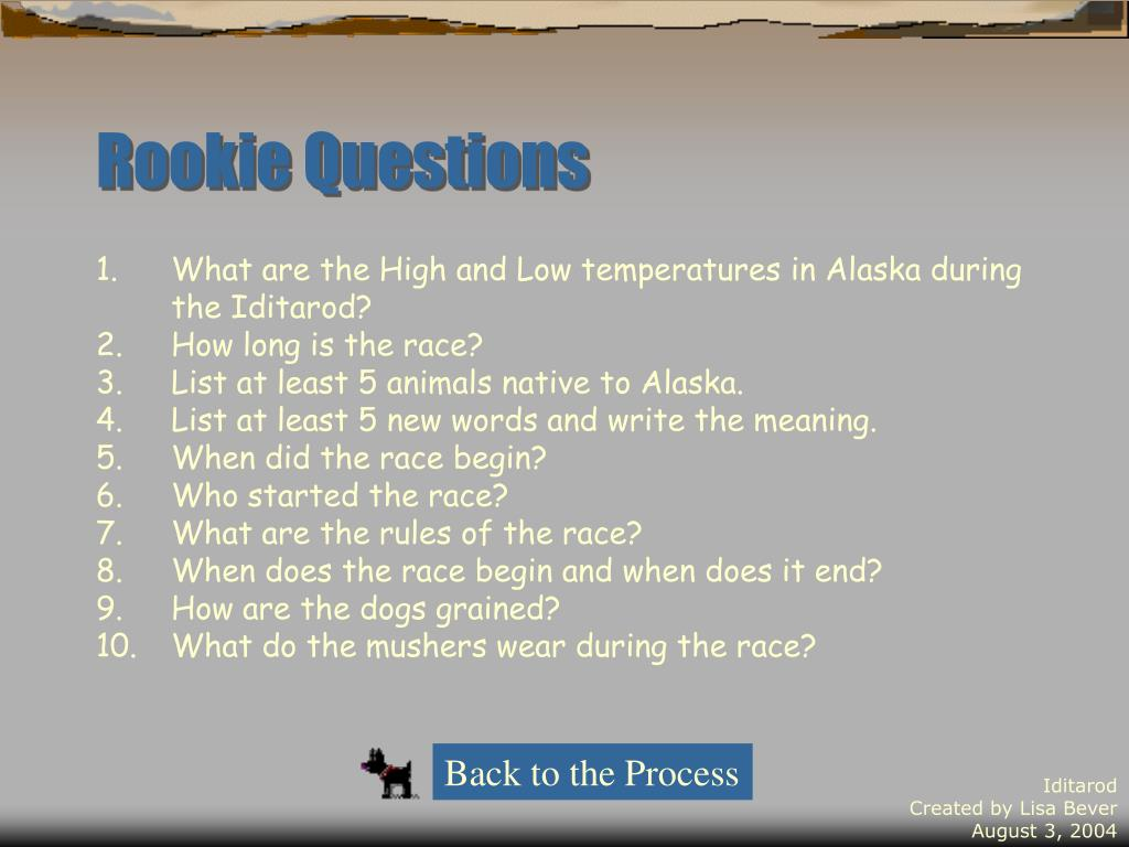 Rookie Questions