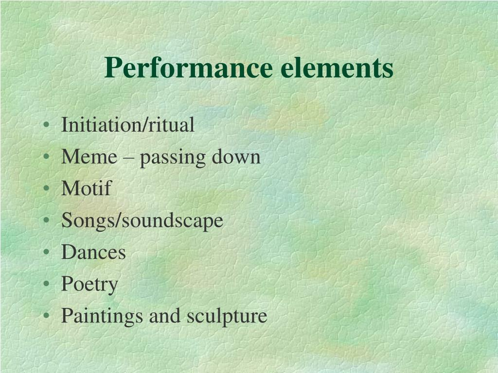 Performance elements