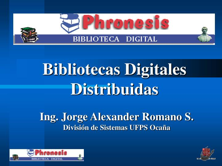 Bibliotecas digitales distribuidas