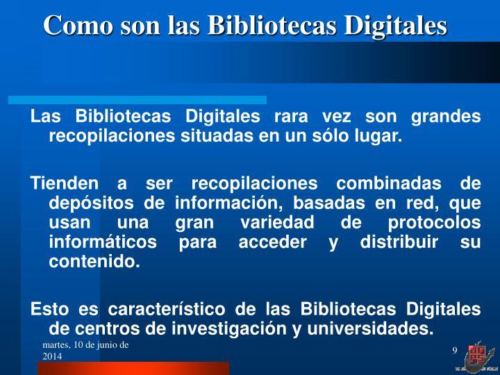 Como son las Bibliotecas Digitales