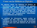 como son las bibliotecas digitales1