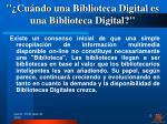 cu ndo una biblioteca digital es una biblioteca digital