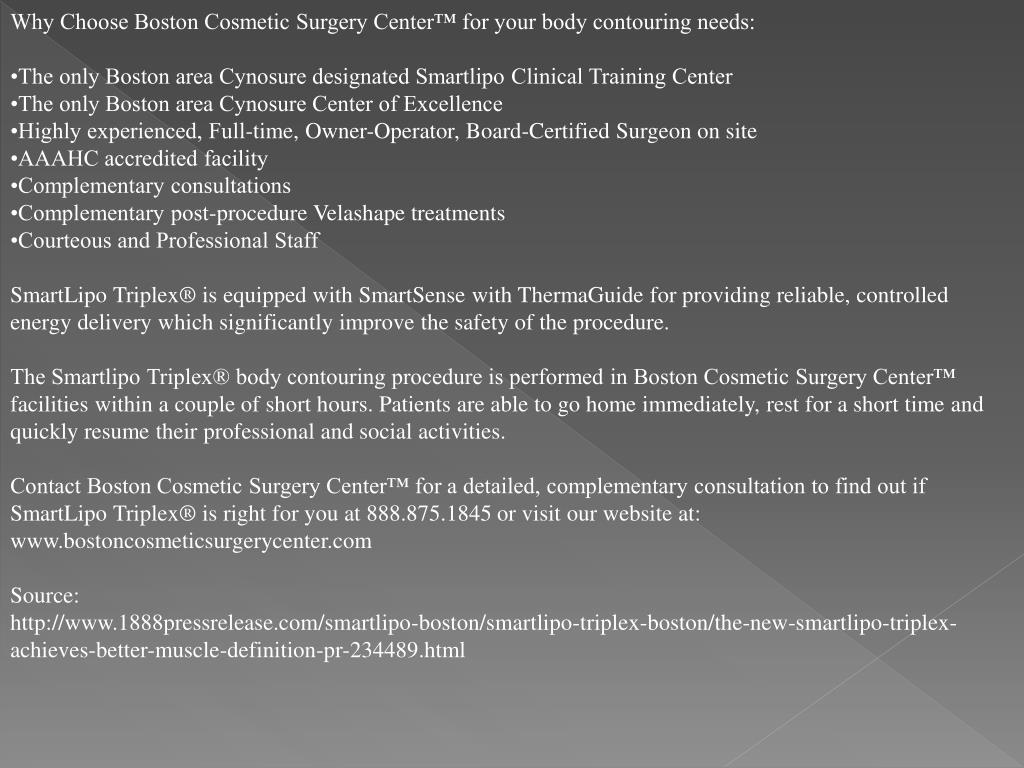 Why Choose Boston Cosmetic Surgery Center™ for your body contouring needs: