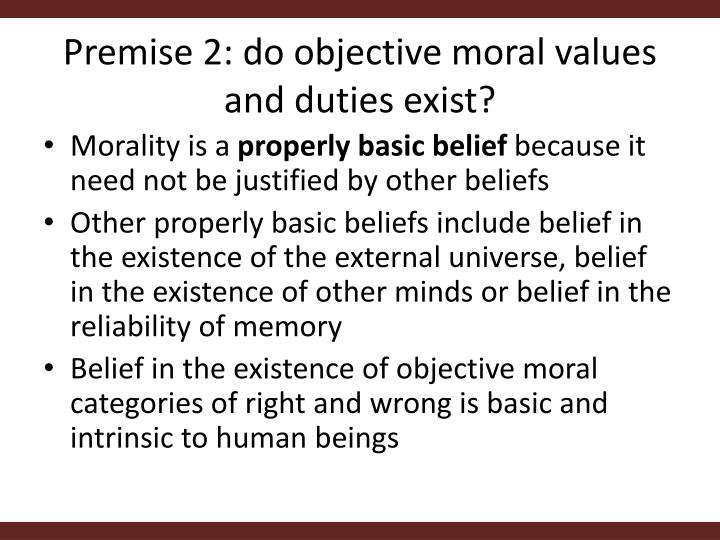 Premise 2: do objective moral values and duties exist?