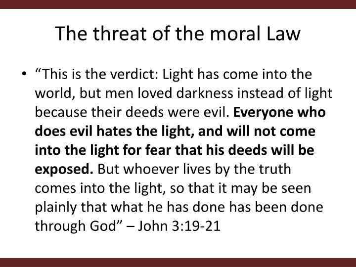 The threat of the moral Law