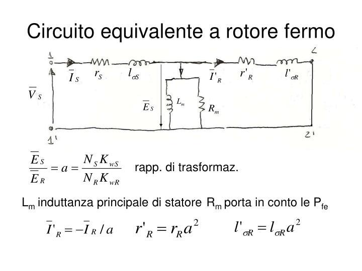 Circuito equivalente a rotore fermo