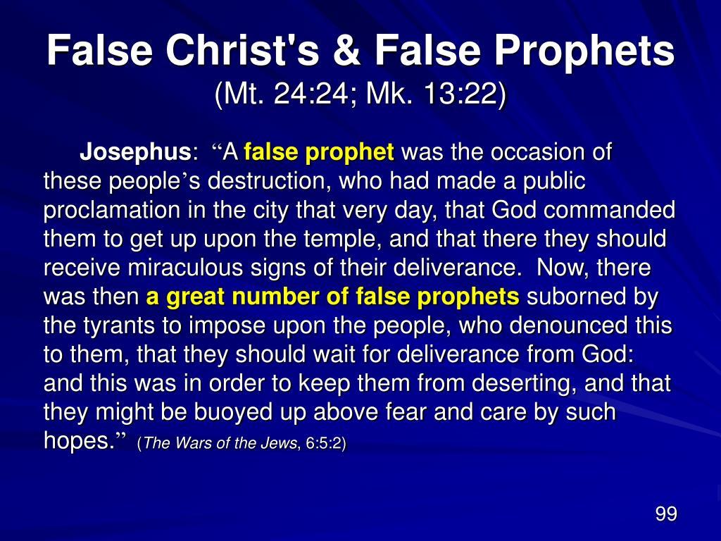 False Christ's & False Prophets