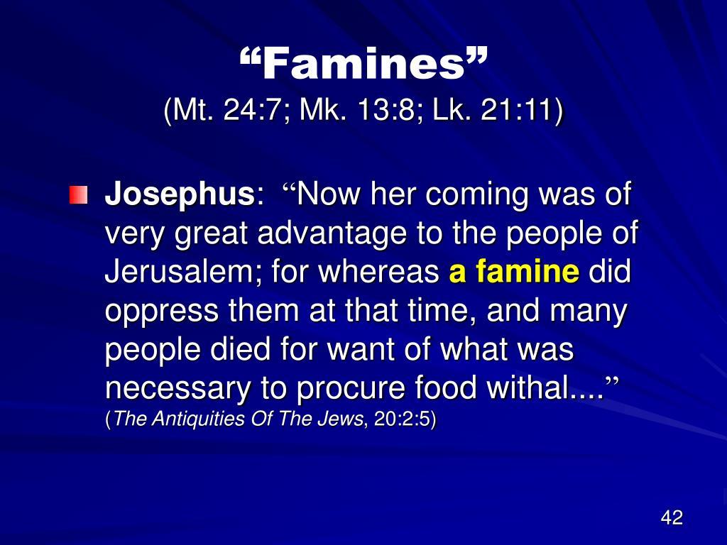 """""""Famines"""""""