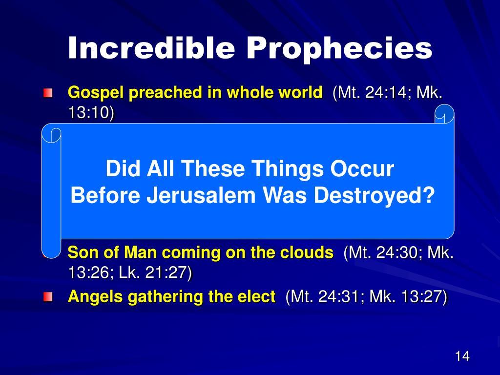 Incredible Prophecies
