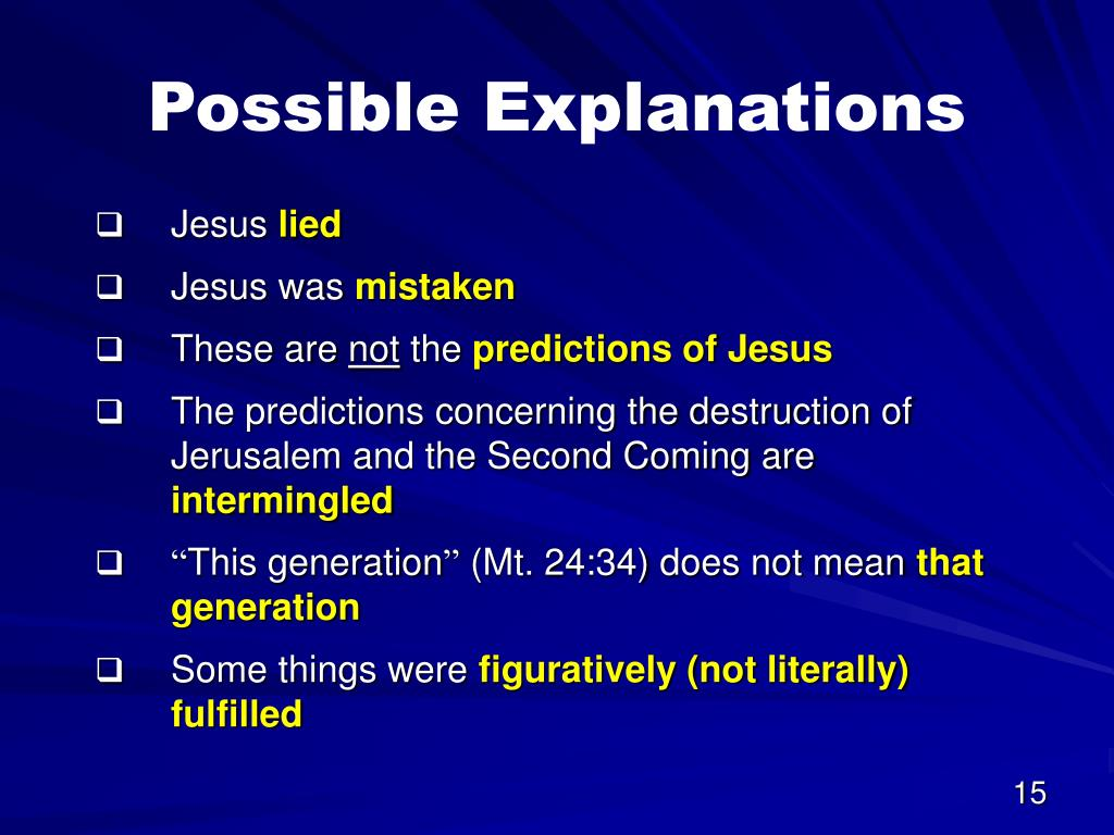 Possible Explanations