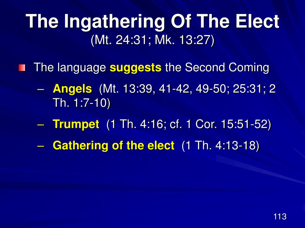 The Ingathering Of The Elect