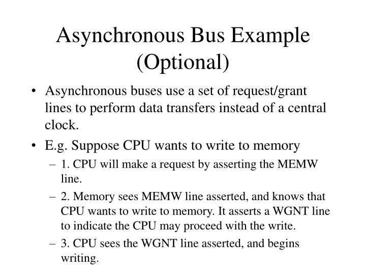 Asynchronous Bus Example