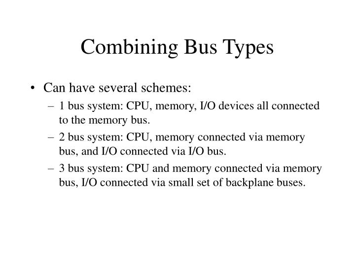Combining Bus Types