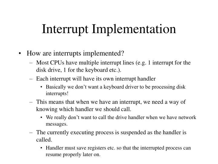 Interrupt Implementation