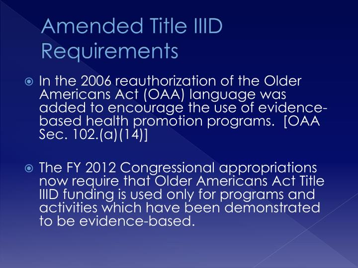 Amended Title IIID Requirements