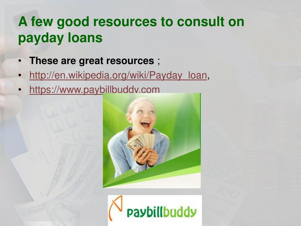 A few good resources to consult on payday loans